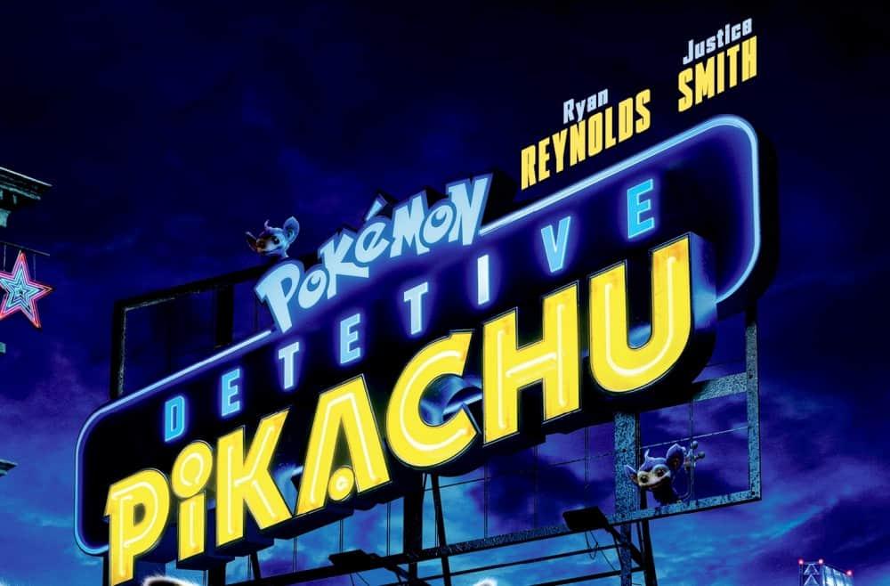 Detetive Pikachu: o que nós achamos