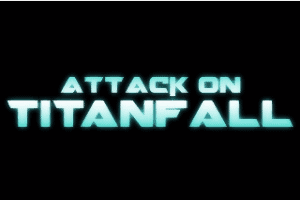 Attack on Titanfall: Mash Up!