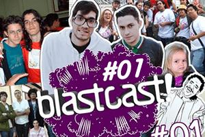 BlastCast #1 - Rádio Blast e sua história
