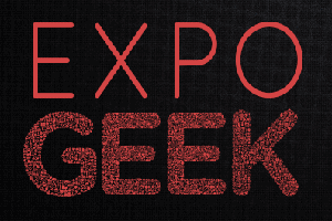 Expo Geek: o mais novo evento multitemático do RJ