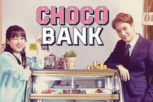 Choco Bank - Mini Drama