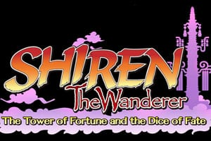 Shiren The Wanderer: Tower of Fortune and the Dice of Fate ganha uma edição limitada
